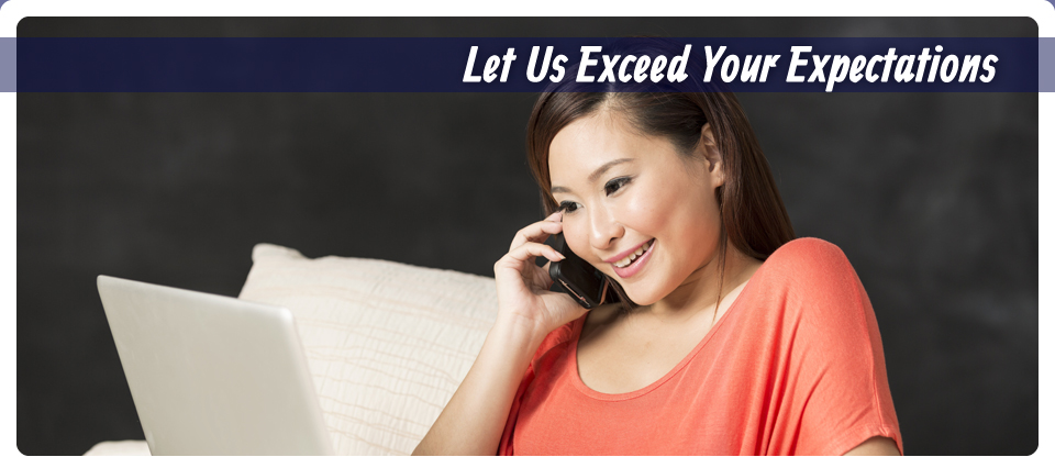 Let Us Exceed Your Expectations | Woman on phone and computer